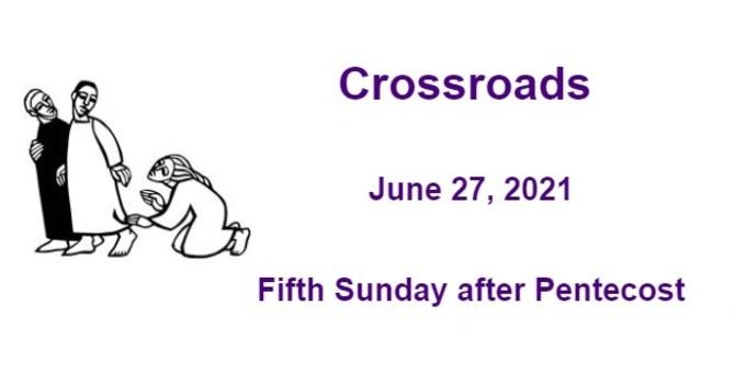 Crossroads June 27, 2021 image