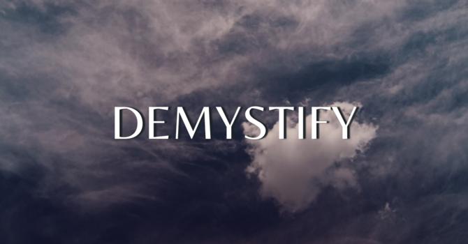 Demystify - Part II