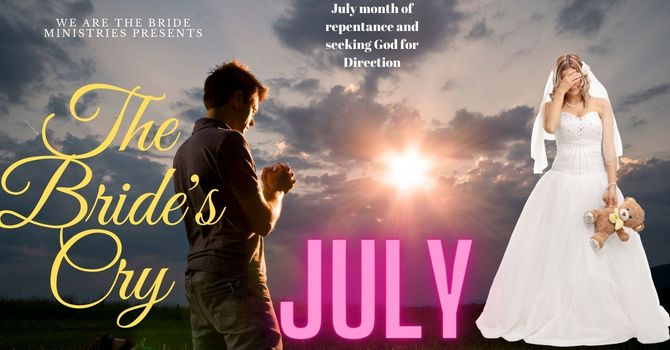 Bride's Cry in July Prayer Event image