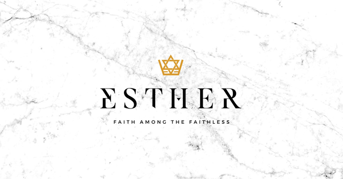 Esther: Faith Among the Faithless image