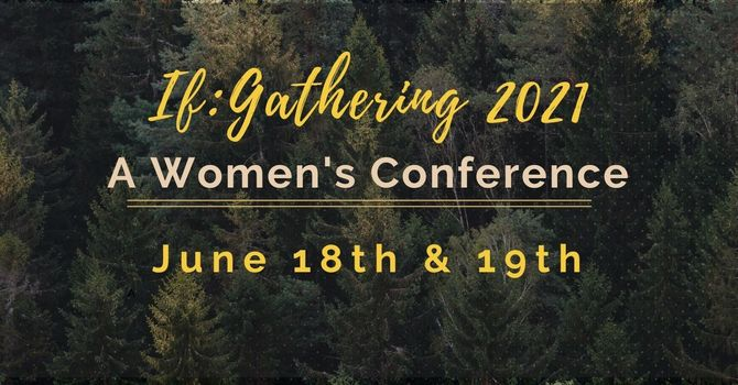 IF: Gathering Sunrise Ladies Retreat