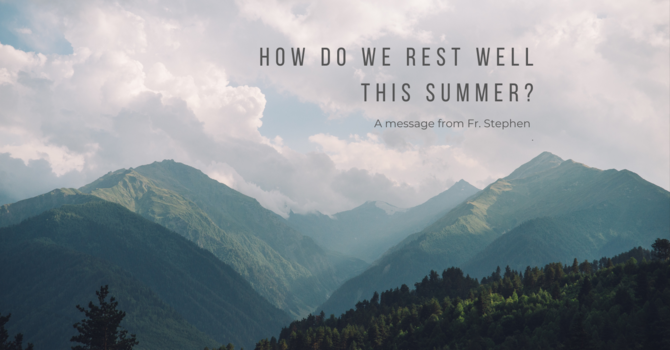 How do we rest well this Summer? image