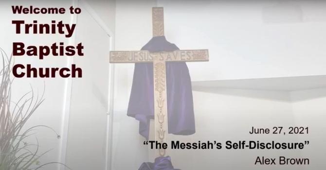 The Messiah's Self-Disclosure
