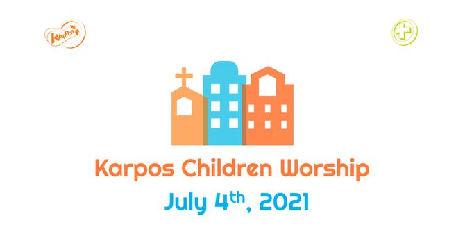 210704 Elementary Sunday Worship