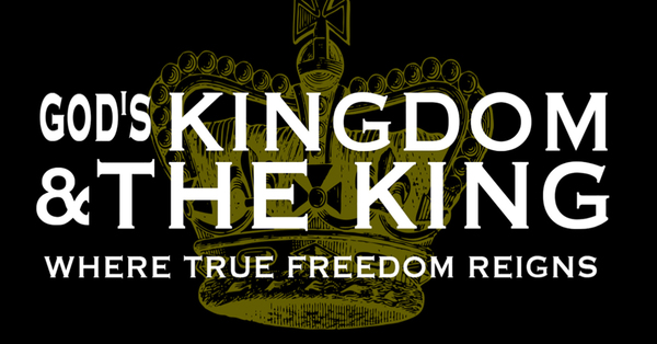 God's Kingdom and the King