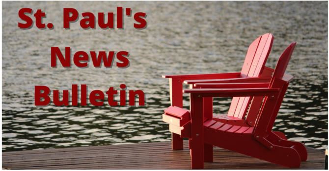 July 4th to August 1st News Bulletin image