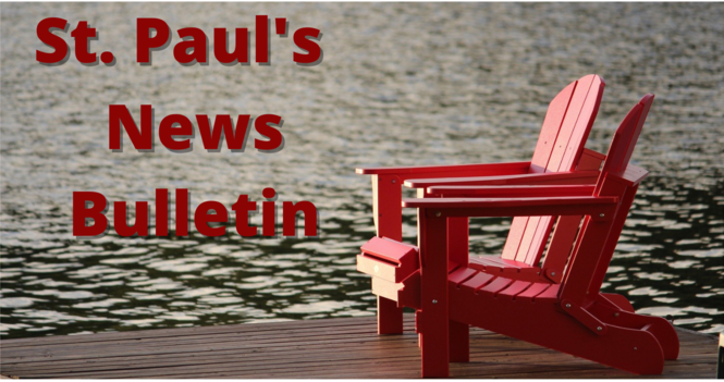 July 4th to August 1st News Bulletin