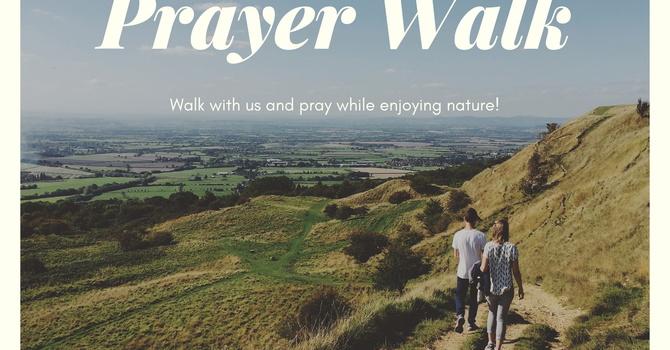 Sunday Service - Prayer Walk - July 4th image