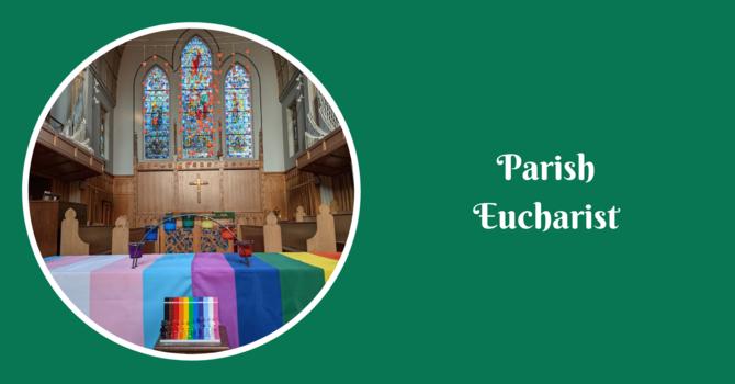 Parish Eucharist - July 4, 2021 image
