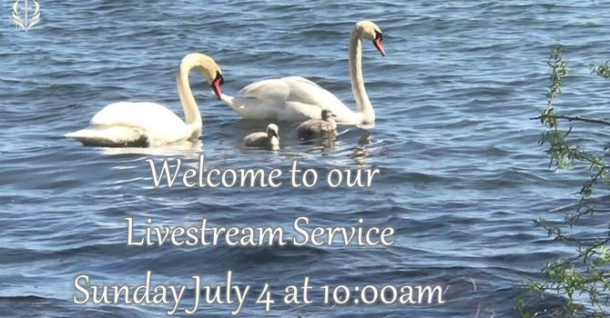 Sunday July 4 Livestream Service
