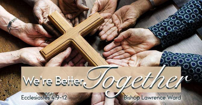 We Are Better Together!