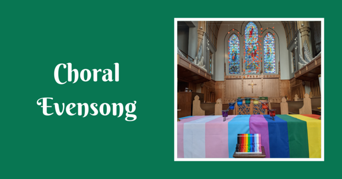 Choral Evensong - July 4, 2021 image