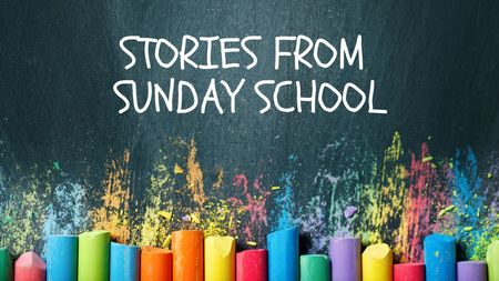 Stories From Sunday School