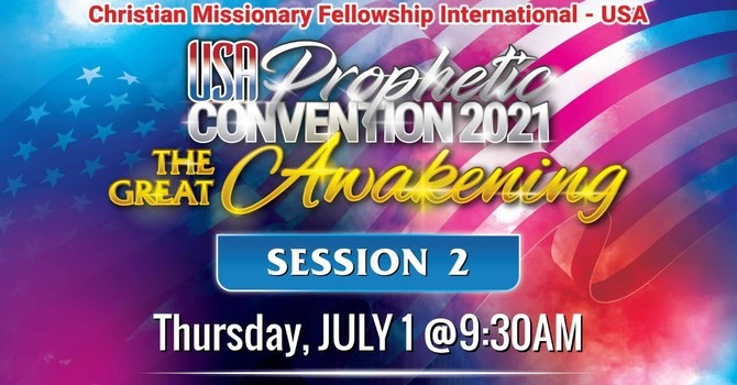 USA PROPHETIC CONVENTION - SESSION 2