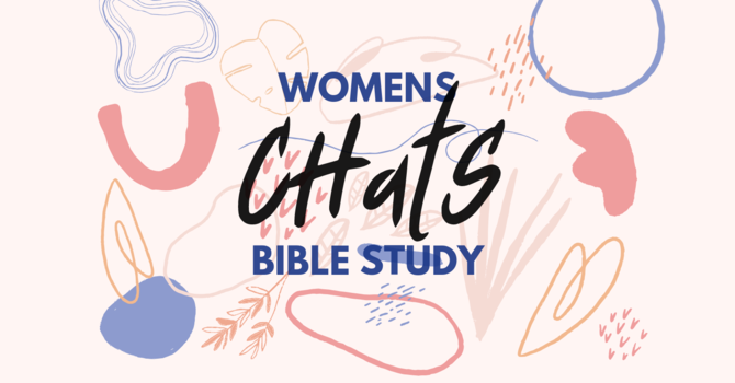 Cancelled--CHatS Women's Bible Study