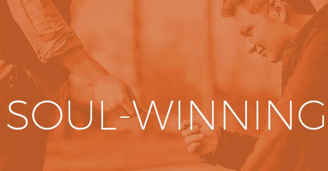 The Importance of Soul-Winning