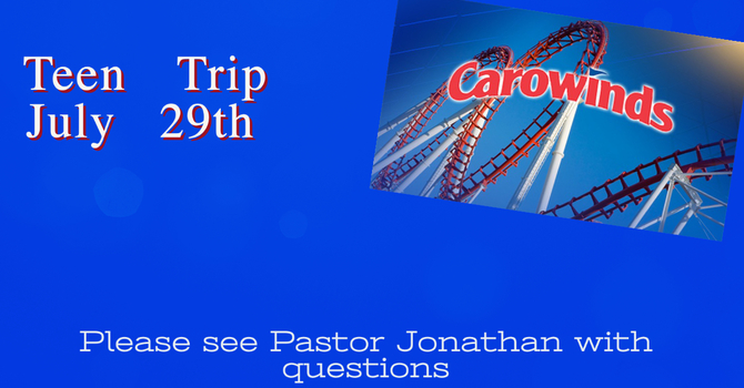 Teen Carowinds Trip