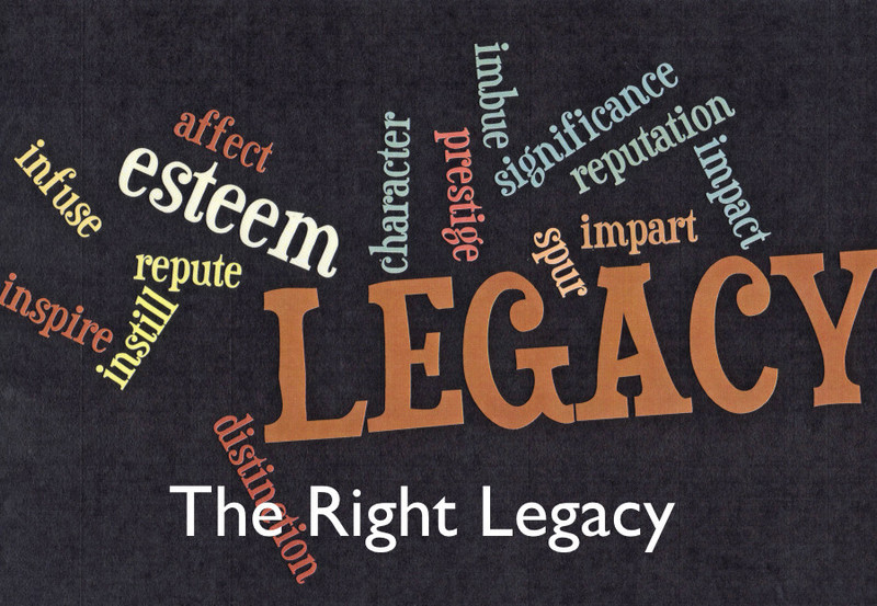 The Right Legacy