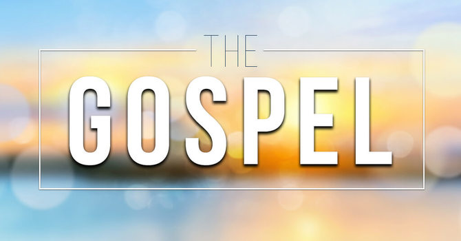 What is the Gospel's Proposition?