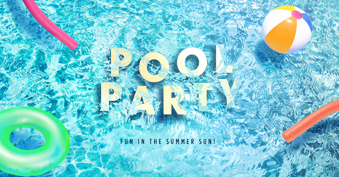 LFC Family Pool Party!