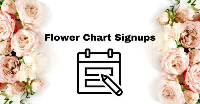 Flower Chart Signups Available image
