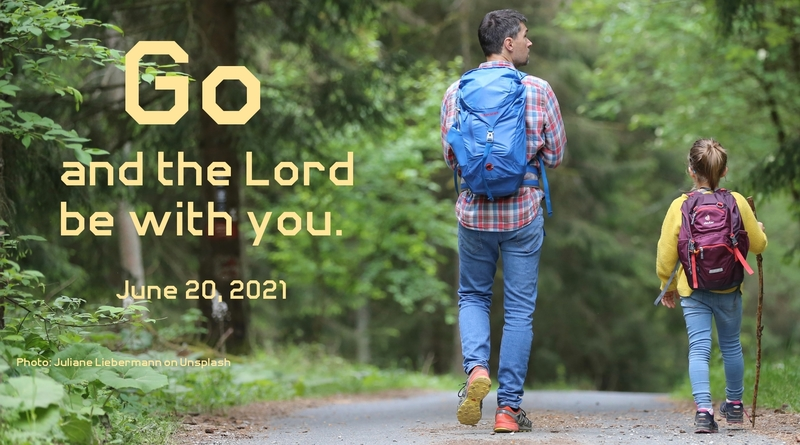 Go, and the Lord Be With You