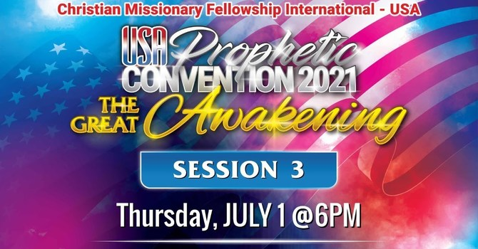 USA PROPHETIC CONVENTION - SESSION 3