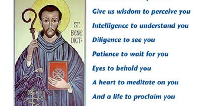 Celebrating St Benedict 11th July