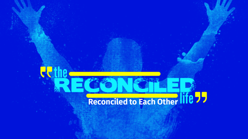 The Reconciled Life Part 1