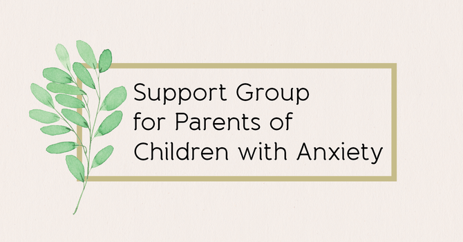 Support Group for Moms of Children with Anxiety