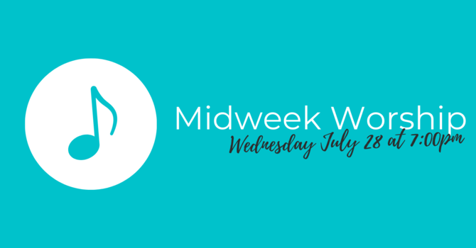 Midweek Worship