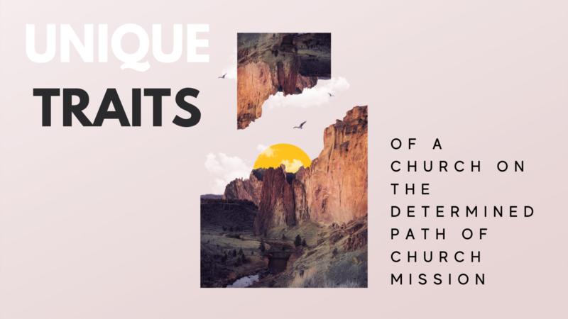 Unique Traits of a Church