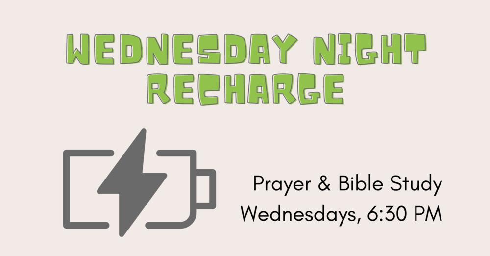 Wednesday Night Recharge