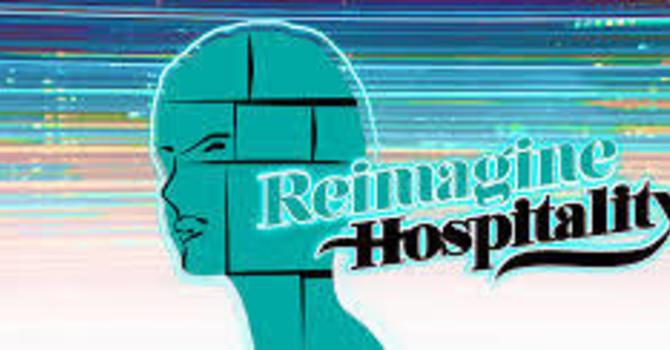 Reimagining Hospitality