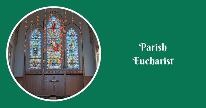 Parish Eucharist - July 11, 2021 image