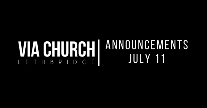 Announcements - July 11, 2021 image