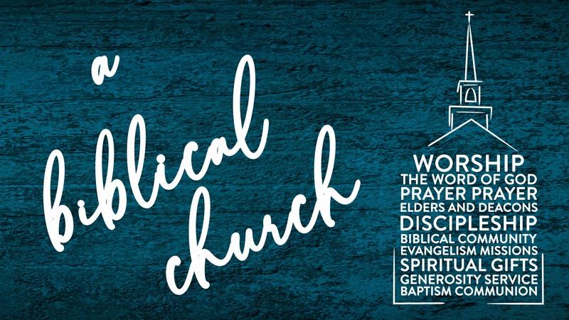 A Biblical Church: Baptism
