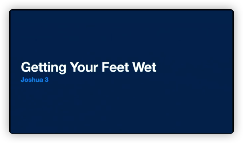 Getting Your Feet Wet