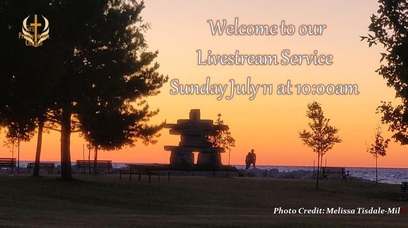 Sunday July 11 Livestream Service
