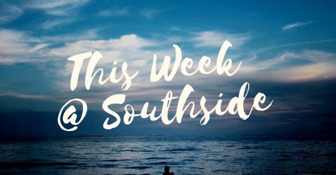 This Week at Southside (7.11.21) image
