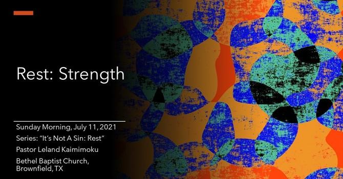 Rest for Strength