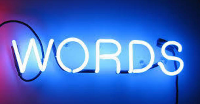 The Impact of Our Words