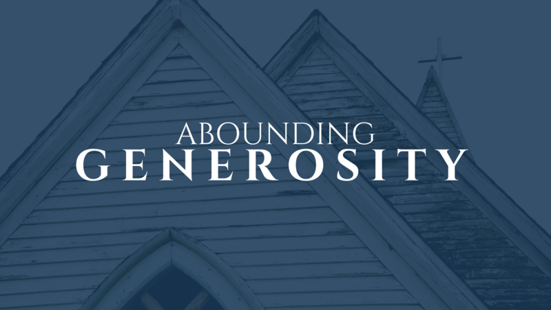 Abounding Generosity