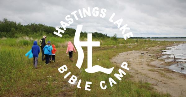 Hastings Lake Bible Camp Update