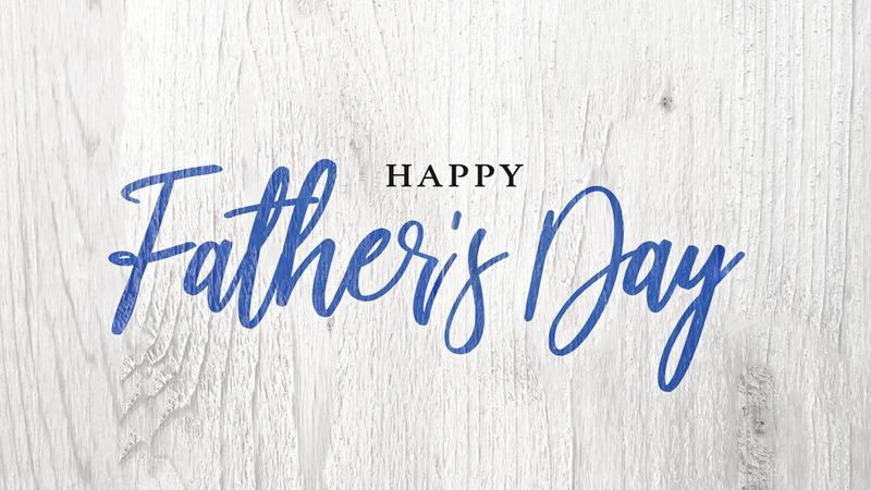 Father's Day Worship Celebration