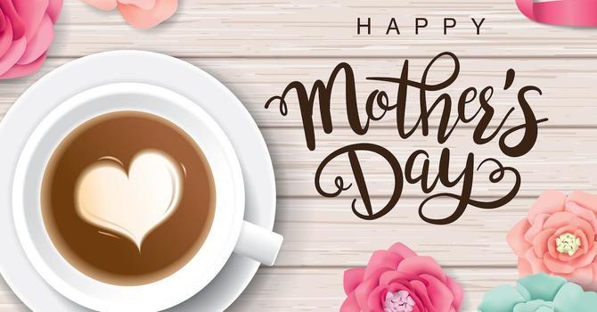Mother's Day Worship Celebration