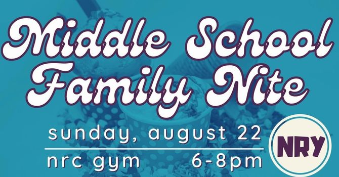 Middle School Family Nite