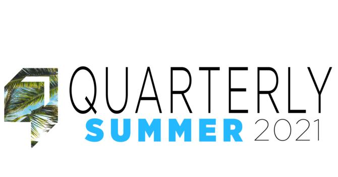 Quarterly | Summer 2021 image