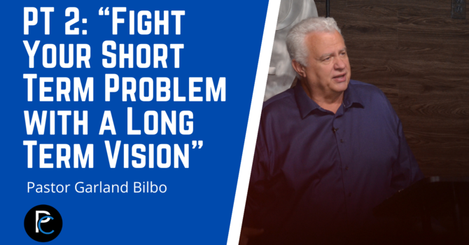 """PT. 2 """"Fight Your Short Term Problem with a Long Term Vision"""""""