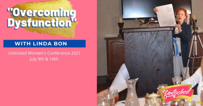 """""""Overcoming Dysfunction"""" with Linda Bon"""